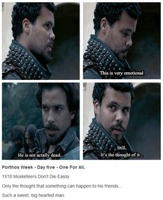The Musketeers - Porthos Week || Day Five || One For All
