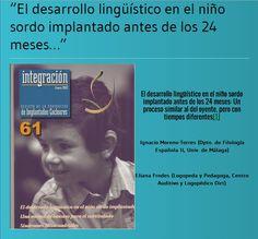 Mis primeras palabras: El desarrollo lingüístico del niño sordo implantado... Movie Posters, Blog, Audio, Cochlear Implants, Deaf Children, Speech Therapy, Speech And Language, Special Education, Speech Language Therapy