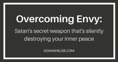Overcoming envy is not an option, it's a MUST. Overcoming Jealousy, Inner Peace, Satan, Envy, Faith, Relationship, Quotes, Quotations, Loyalty