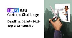 Censorship Cartoon Challenge Introducing Toons Mag Cartoon Challenge. It is an open and monthly cartoon drawing challenge for Toons Mag users. Most voted Top three cartoonists will consider as winners. Deadline: 31 July 2019 Topic: Censorship Award: Certificates All cartoons will publish as a digital catalog. Rule: You have to a member of Toons Mag. […] The post Censorship Cartoon Challenge (Open list) (36 submissions) first appeared on Toons Mag and is written by Arifur Rahman. Award Certificates, Drawing Challenge, Cartoon Drawings, Submissive, Catalog, Challenges, Writing, Digital, Memes