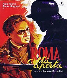 "Rome, Open City (1945) ""Roma città aperta"" (original title)"