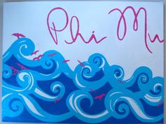 cute craft ~ phi mu making waves ;)