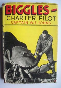 Biggles attacks crab Book Cover Art, Book Covers, Books For Boys, My Books, Air Space, Brave New World, Book Jacket, Classic Books, Space Crafts