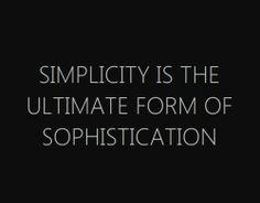 | WORDS | TEXT | QUOTES | simplicity = sophistication  #stevejobs #stevejobsquotes #kurttasche