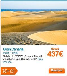 OFERTA GRAN CANARIA VUELO + HOTEL 7 NOCHES TODO INCLUIDO DESDE SOLO 437E SALIDA EN JULIO