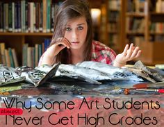 Why some Art students never get high grades -- I want to make a slightly shorter version of this and have my students read it as a homework assignment!