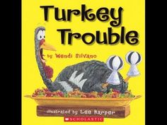 A reading of the book Turkey Trouble by Wendi Silvano, illustrated by Lee Harper Thanksgiving Videos, Thanksgiving Books, Thanksgiving Preschool, Book Turkey, Turkey Trouble, Kindergarten Reading, Holiday Activities, Preschool Activities, School Holidays