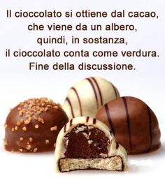 Parole e ispirazione  - Cioccolato - Chocolate Chocolates, Very Inspirational Quotes, I Hate My Life, Cookie Do, Funny Video Memes, Good Morning Good Night, Cookies Policy, New Years Eve Party, Funny Cute