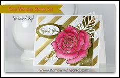 Stampin Up Rose Wonder stamp set, card by Sandi @ www.stampinwithsandi.com