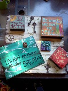 "Something about this mixed multi-media canvas art makes me happy. ""Laugh as much as you breathe... do what makes you happy... be with who makes you smile... love as long as you live"""
