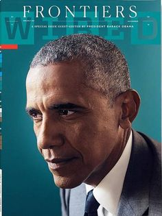 President Barack Obama took over the November issue of Wired magazine as guest editor, and the publication's editorial staff couldn't be happier about it.
