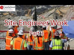Site Engineer Work Part 3 Site Manager, Engineering, Management, Technology