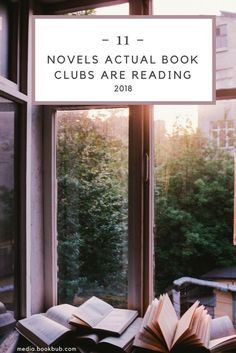 11 novels actual book clubs love right now, including great reading recommendations for women. Add these to your 2018 reading list!
