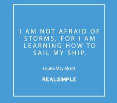 Inspiring words from Louisa May Alcott.