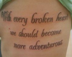 this is my rib piece. lyrics are from the song More Adventurous by Rilo Kiley