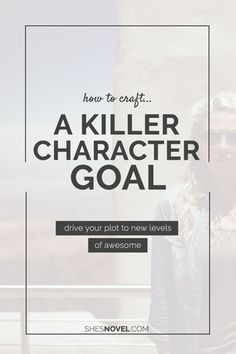 How to Craft a Killer Character Goal For Your Hero (All of these articles are great! Fiction Writing, Writing Advice, Writing Resources, Writing Help, Writing A Book, Writing Prompts, Writing Workshop, Writing Corner, Writing Guide