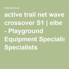active trail net wave crossover S1 | eibe - Playground Equipment Specialists