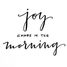 For his anger lasts only a moment, but his favor lasts a lifetime! Weeping may last through the night, but joy comes with the morning. Encouragement Quotes, Bible Quotes, Words Quotes, Wise Words, Bible Verses, Me Quotes, Sayings, Scriptures, Good Morning Sunshine