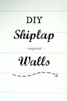 DIY Shiplap Walls - Sypsie Designs