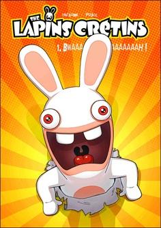 The lapins crétins - The lapins crétins, T1