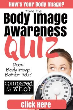 Does body image bother you? Christian women - take this awesome quiz and find out where you stand. Free from Compared to Who?