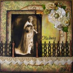Hedwig, 1914 ~ Lovely heritage bridal layout in an unusual chartreuse color palette that just glows on the page. Love the vintage fence border and photo matting that creates a 'scene' within the page.