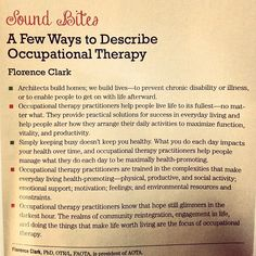 A few ways to describe occupational therapy, by Florence Clark. (Photo of magazine article by ummsolinds)