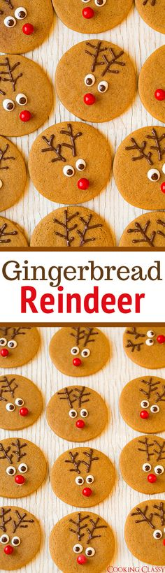 Gingerbread Reindeer - just gingerbread, melted chocolate and a sixlet for the nose. Soft, delicious and easy to make. My whole family loved them!