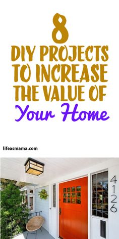 8 DIY Projects To Increase The Value Of Your Home