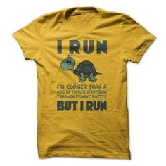 Awesome Running Lovers Tee Shirts Gift for you or your family member and your friend:  I Run Im slower than a turtle but I Run Tee Shirts T-Shirts
