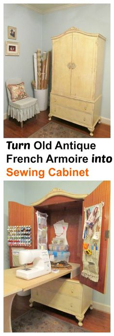 Turn Old Antique French Armoire into a Sewing Cabinet