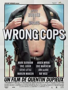 Wrong cops - Quentin Dupieux - 2014