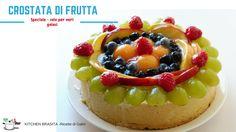 RICETTA CROSTATA DI FRUTTA la più buona del mondo - Kitchen Brasita / italian dessert with fresh fruits