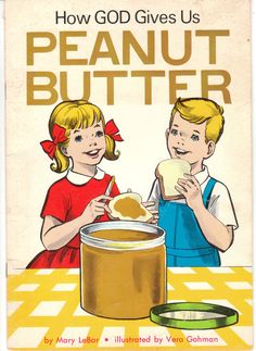 How God Gives Us Peanut Butter by Mary LeBar 1964 Vintage Children's Book by BirdhouseBooks on Etsy