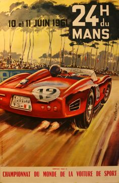 Le Mans 24 Hour Racing Print 1961 - Vintage Motor Sport Posters - Retro Posters iPosters this car is beautiful BMW Hybrid: beauty r. Grand Prix, Us Cars, Sport Cars, Race Cars, Course Vintage, E Motor, Motor Sport, Fantasy Anime, Le Mans 24