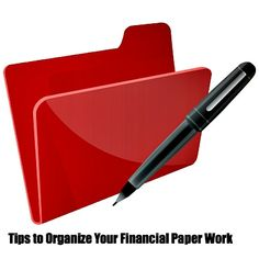 tips to organize your financial paperwork