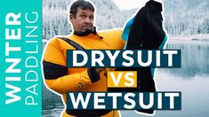 Wetsuits vs Drysuits | What's Best for Paddling? Canoeing, Kayaking, Stay Warm, Wetsuit, Baseball Cards, Winter, Sports, Scuba Wetsuit, Winter Time