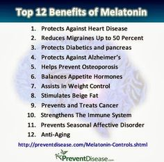 benefits of melatonin   ... Melatonin Controls Our Cycles, Mood, Reproduction, Weight and Even