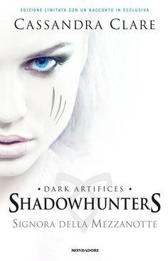 Il nuovo volume della saga #Shadowhunters...