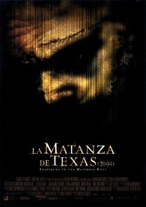 La Matanza de Texas	(The Texas Chainsaw Massacre,	2003)	2-may-13