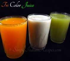 Try-Color Juice recipe @ http://simpleindianrecipes.com/Home/Tricolor-Popsicle-and-Juice.aspx