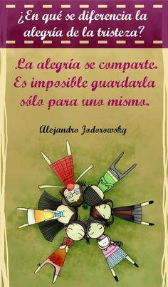 ¿En qué se diferencia la alegría de la tristeza? - Por Alejandro Jodorowsky