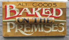 Bakery Sign, original, hand painted, wall decor, wooden sign, kitchen decor,hand made sign. $58.00, via Etsy.