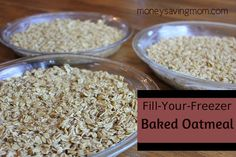 Fill-Your-Freezer Baked Oatmeal Recipe on Money Saving Mom at http://moneysavingmom.com/2012/05/4-weeks-to-fill-your-freezer-baked-oatmeal-day-4.html