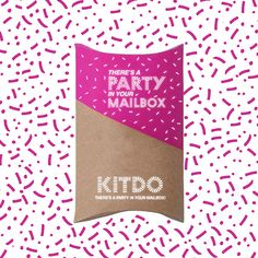 KITDO.CO // THERE'S A PARTY IN YOUR MAILBOX!