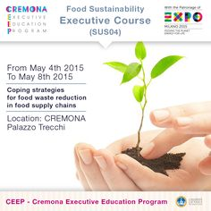 """""""Coping strategies for food waste reduction in food supply chains"""" http://www.cremonafoodvalley.com/courses/food-sustainability-sus/course/coping-strategies-for-food-waste-reduction-in-food-supply-chains.html — #Cremona #CEEP #Expo2015"""