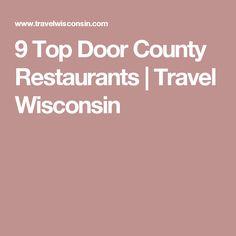 9 Top Door County Restaurants | Travel Wisconsin