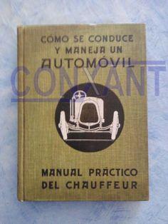 Llibre per apendre a conduir, edició de 1920, pertany a la col.lecció d´antiguitats Conxant, membre de l´Associació Catalana de Col.leccionistes Professionals.