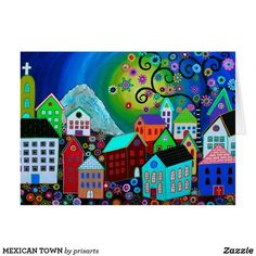 MEXICAN TOWN CARD BY PRISTINE CARTERA-TURKUS PRISARTS PAINTING