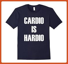 Mens Cardio Is Hardio - Funny Gym Workout Quote T-Shirt Large Navy - Funny shirts (*Partner-Link)